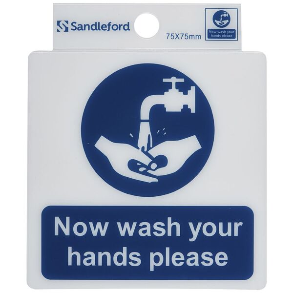 Sandleford Now Wash Your Hands Self Adhesive Sign 75 x 75mm