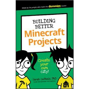 Building Better Minecraft Projects For Dummies Junior Book
