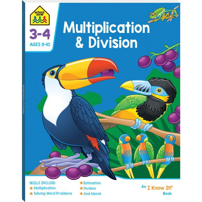School Zone Multiplication and Division I Know It Workbook | Officeworks
