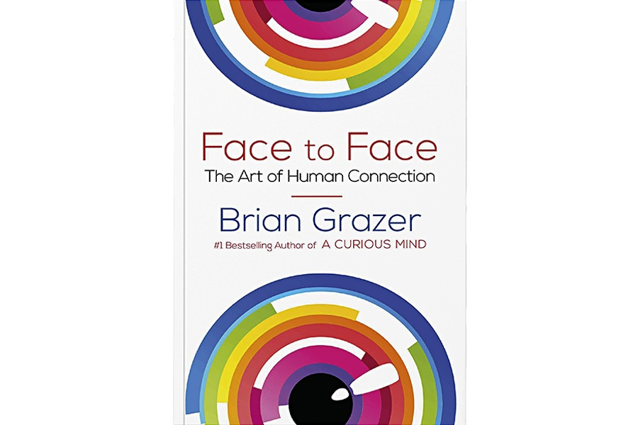 Best books: Face to Face: The art of human connection, by Brian Grazer