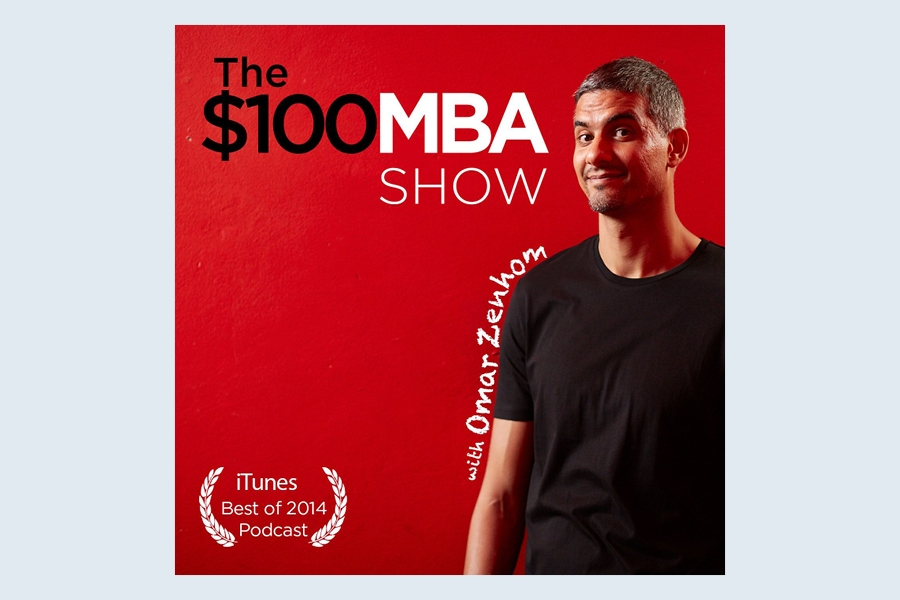 The $100 MBA Show business podcast