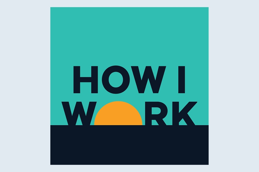 How I Work is one of the best business podcasts to listen to right now