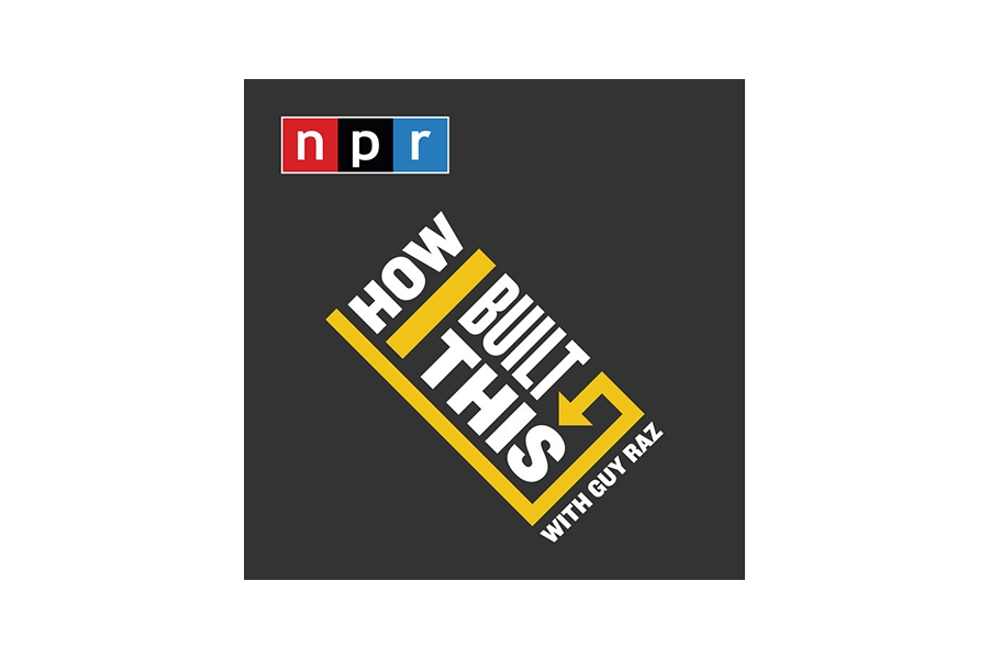 Best podcast to listen to: How I Built This